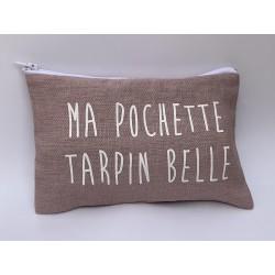 """""""Ma  Pochette tarpin belle"""""""